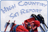 High Country Ski Report